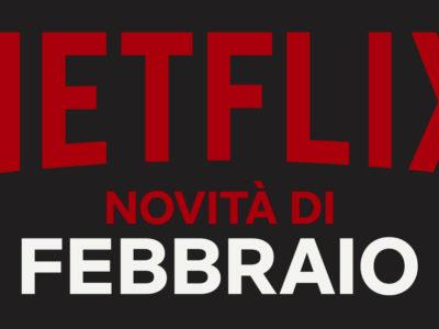 Netflix Febbraio 2019